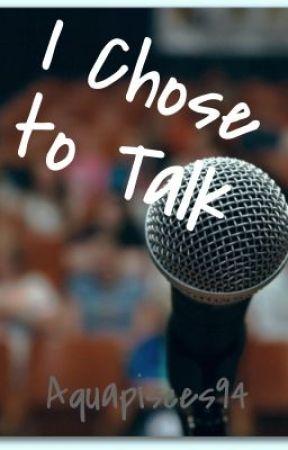 I chose to talk - Never Alone by Jesse Bonnano Lyrics - Wattpad