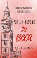 POR UN BESO DE TU BOCA by macuavilla