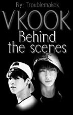 Behind the scenes (Vkook) by Troublemakek