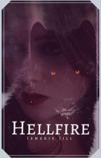 Hellfire by Slytherin7h
