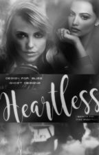 Heartless by Miss_Angstrom