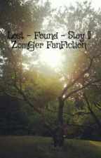 Lost - Found - Stay [] ZomGer FanFiction by NaLiMy