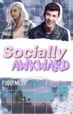 Socially Awkward ft. Shawn Mendes|✔️ finished but unfinished  by FuglyMess