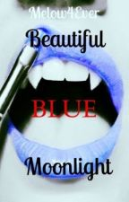 Beautiful Blue Moonlight by Melow4Ever
