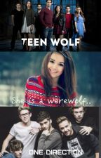 She is a werewolf| Teen Wolf | One Direction | N.H. | Волчонок | by black__moon__