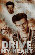 Drive My Heart || L.S. by OfficialMrMaycon