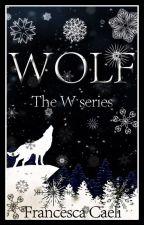 Wolf - The W series by FrancescaCaeli