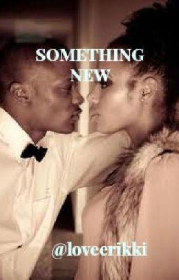 Something New (SEQUEL)