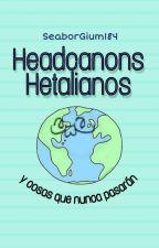 Headcannons Hetalianos y cosas que nunca pasarán. by Seaborgium184