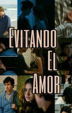 Evitando el amor by MariferRamrez2