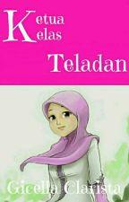Ketua Kelas Teladan by GicellaaRD