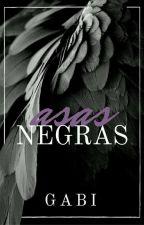 Asas Negras  by Gabi_RP