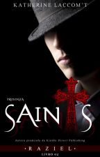 Raziel - Trilogia Saints (livro 02)Degustação by KatheLaccomt