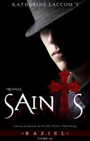 Raziel - Trilogia Saints (livro 02)Degustação
