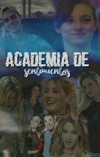 Academia De Sentimientos -EDITANDO   by xbianquiqueenx
