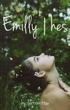 Emilly || H.S. by harrxwritten