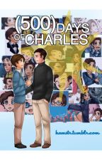 500 Days of Charles  //  Cherik by EmiJey