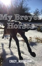 My Breyer Horses by Crazy_Norwegian