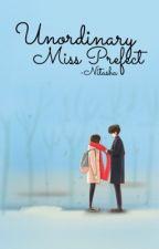 Unordinary Miss Prefect by -Nitasha