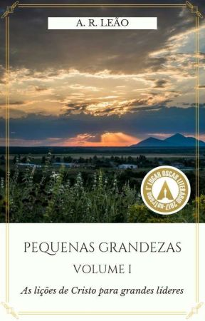 Pequenas Grandezas - Volume I by AlexandreRomualdo7