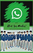 "Chat ""LOS MACHOS""😠 --ExO. by cinty_suzy"