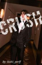 Crush ~ Jackson Got7 Fanfic *COMPLETED* by Hob1_perff
