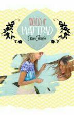 Ridículos de WATTPAD  by Esme-chan01