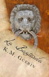 La Bastarda (Book One of The Trastámara Series) by KM_Guerin