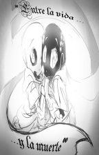[CANCELADA]【Entre la vida... y la muerte】°°ErrorInk AfterDeath/Swap°° by G-D-SANSpai