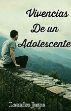 Vivencias De Un Adolescente by jaslop_LJ