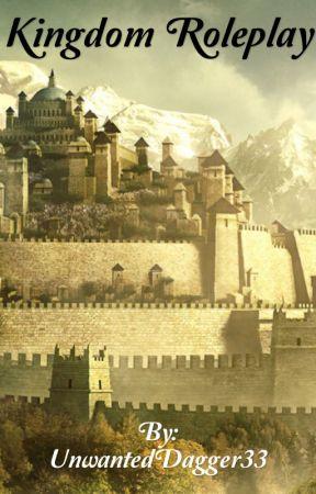 Kingdom Roleplay by UnwantedDagger33