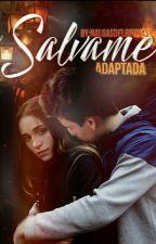 Salvame (Aguslina) by NALGASDELBERNAS