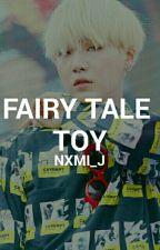 Fairy Tale Toy ↪ YM by nxmi_j