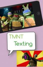 Tmnt Texting by 1TMNTLover