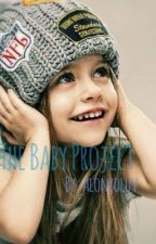 The Baby Project by alonzoluv