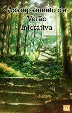 Acampamento de Verão | Interativa by YelihseReverse