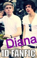 Diana (One Direction Fanfiction) by AnaisWellman