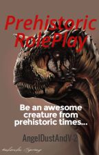 Prehistoric Role Play by AngelDustAndV-2