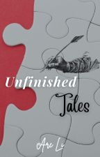 Unfinished Tales | #INEFFABLE SERIES by are_Li