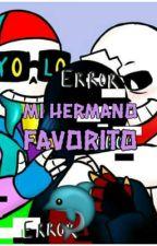 Mi Hermano Favorito (Undertale yaoi)  by AliceEscarlet