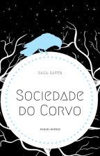 Sociedade do Corvo by RaquelBlood