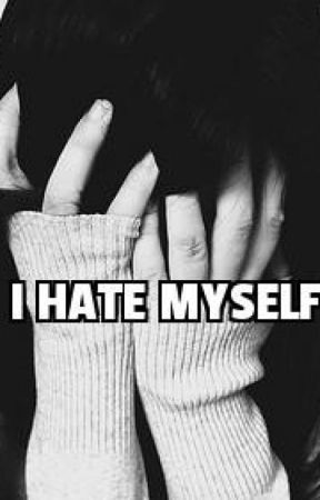 Poetry I Hate Myself Spoken Word Poetry Wattpad