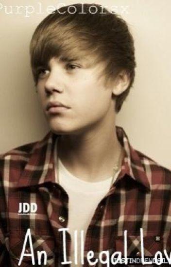 An Illegal Love (Justin Bieber Love Story)