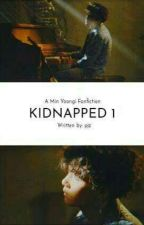 Kidnapped (Min Yoongi Fanfic) by ParkJazmin13