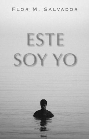 ESTE SOY YO © by flormsalvador