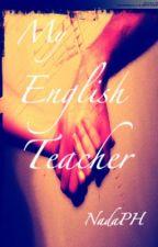 My English Teacher by NadaPH