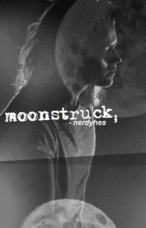 Moonstruck // Harry Styles by nerdyhes