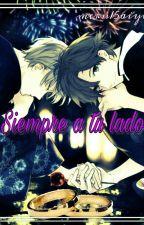 4.5 Siempre a tu lado (2a. parte My Next Mistake) by meru15aiyo