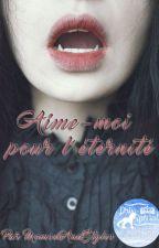 Aime-moi pour l'éternité by MomsenAndStyles
