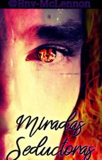 Miradas Seductoras (Benedict Cumberbatch) Fanfic. by Eny-McLennon